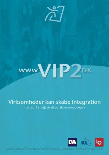 Virksomheder kan skabe integration - VIP 2 på nettet