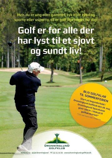 Golf er for alle der har lyst til et sjovt og sundt liv! - Dronninglund ...
