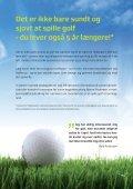 Golf er for alle der har lyst til et sjovt og sundt liv! - Dronninglund ... - Page 2
