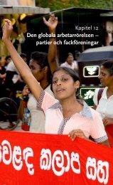Kapitel 12 Den globala arbetarrörelsen – partier och ... - Palmecenter