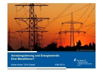 Anreizregulierung und Energiewende: Eine Mesalliance? - KIM