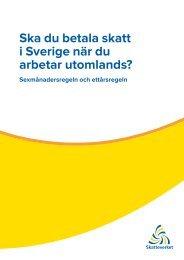 Ska du betala skatt i Sverige när du arbetar utomlands? - Skatteverket