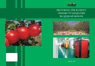 Protokoll Për kushtet teknike të vjeljes dhe ruajtjes ... - Promalisnv.org