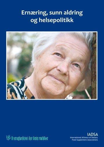 Ernæring, sunn aldring og helsepolitikk - Bransjerådet for naturmidler