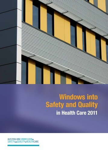 Windows into Safety and Quality in Health Care 2011 (PDF 2187 KB)