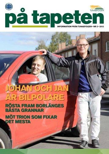 På tapeten nr 3, oktober 2012 - AB Stora Tunabyggen