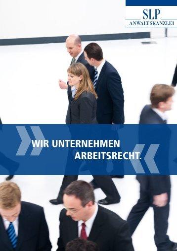 Wir unternehmen Arbeitsrecht. - SLP Anwaltskanzlei
