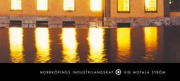 norrköpings industrilandskap vid motala ström - Norrköpings kommun
