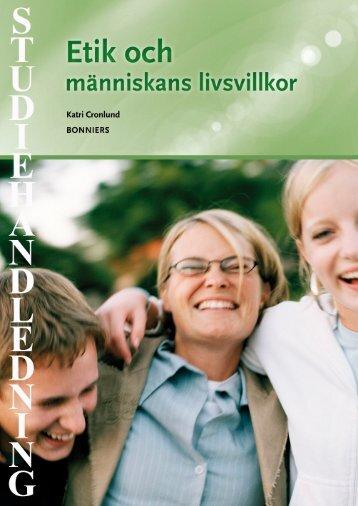 Studiehandledning Etik och människans livsvillkor - Sanoma ...