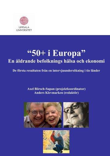 50+ i Europa En åldrande befolknings hälsa och ekonomi ... - SHARE