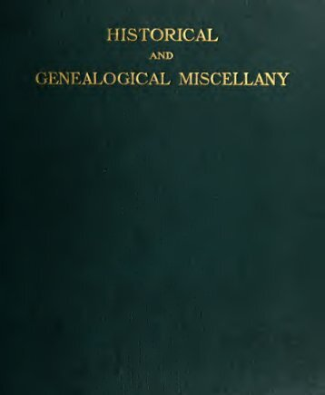 Historical and genealogical miscellany; data ... - Bordensite.com