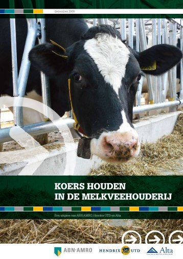 KOERS HOUDEN IN DE MELKVEEHOUDERIJ - boerentaal.nl