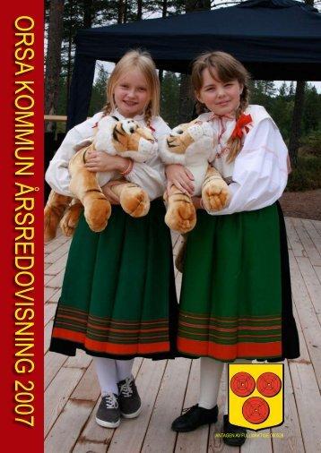 ORSA KOMMUN ÅRSREDOVISNING 2007