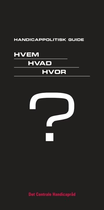 HVEM HVAD HVOR - Det Centrale Handicapråd