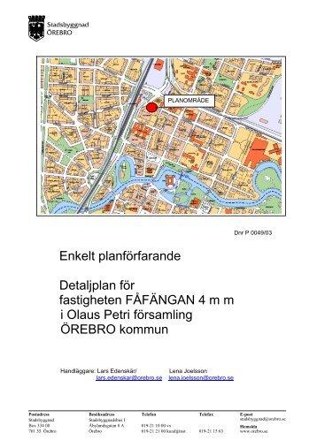 Enkelt planförfarande Detaljplan för fastigheten ... - Örebro