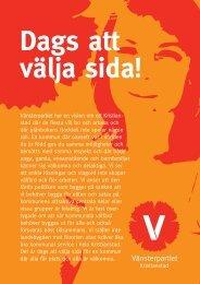 Dags att välja sida – valet 2010 - Vänsterpartiet Kristianstad