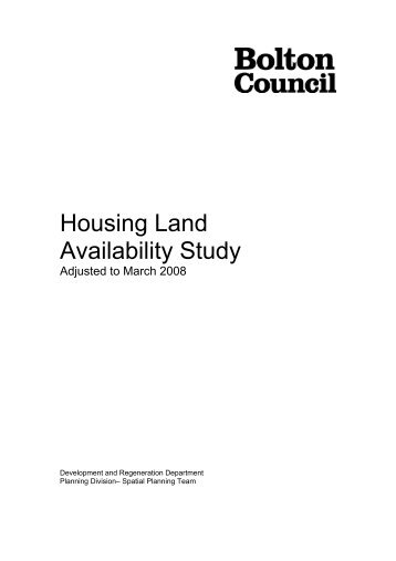 Housing land availability study 2008 - Bolton Metropolitan Borough ...
