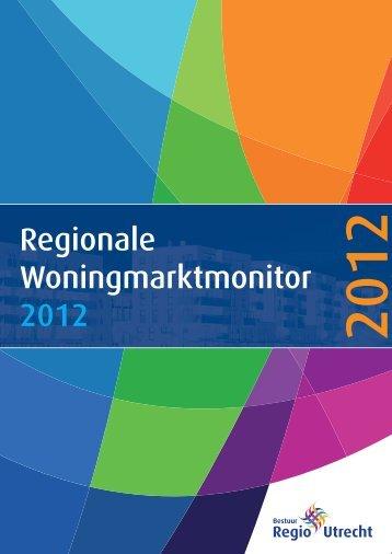 Regionale Woningmarktmonitor 2012 - Bestuur Regio Utrecht