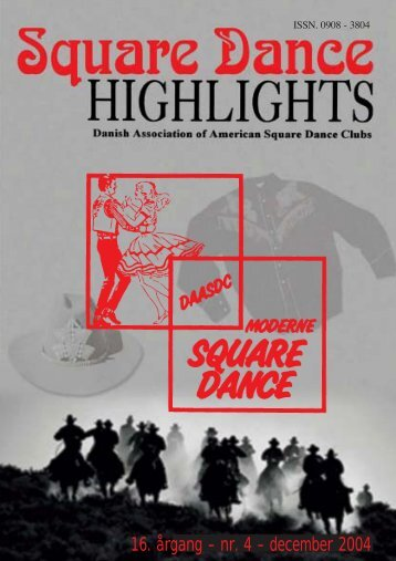 Highlights nr. 4 - 2004 - Danish Association of American Square ...