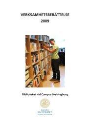 2009 Verksamhetsberättelse - Campus Helsingborg - Lunds ...