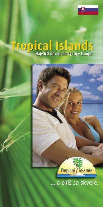 Tropical Islands brožúrka (2,45MB PDF) - WAGON SERVICE travel