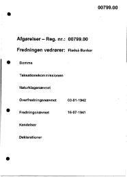 Afgørelser - Reg. nr.: 00799.00 Fredningen vedrører ... - Naturstyrelsen