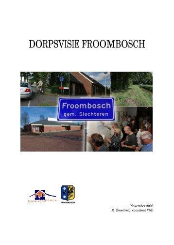 DORPSVISIE FROOMBOSCH - froombosch.com