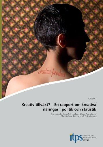 Kreativ tillväxt? – En rapport om kreativa näringar i politik och statistik