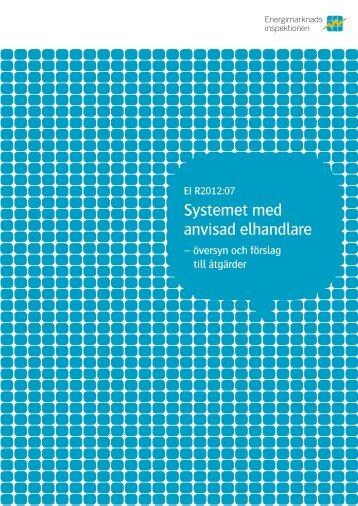 Systemet med anvisad elhandlare - Energimarknadsinspektionen