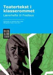 Lærerhefte Fredlaus(849 KB) - Hålogaland Teater