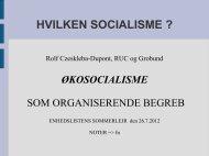 HVILKEN SOCIALISME ? - ansatte - Roskilde Universitet