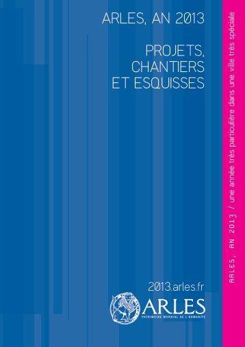 Télécharger le dossier de presse au format PDF ... - Arles, an 2013