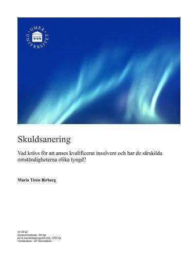 Maria Tirén Birberg - Skuldsanering. Vad krävs för att anses