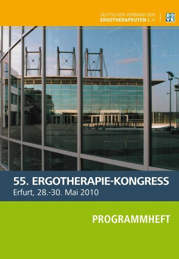 55. ERGOTHERAPIE-KONGRESS PROGRAMMHEFT