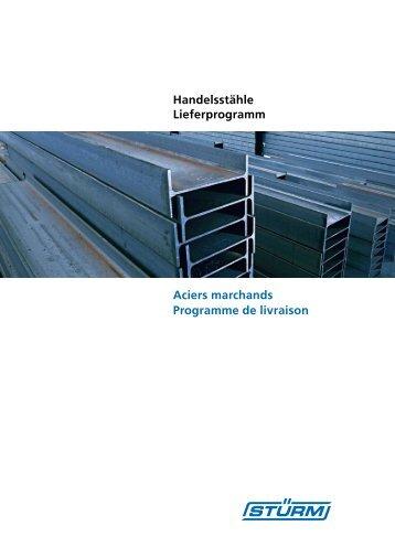 Aciers marchands Programme de livraison Handelsstähle - stuerm