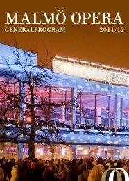 generalprogram 2011/12 - Malmö Opera