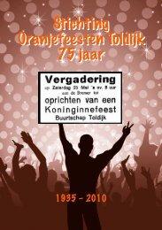 Jubileumboekje 75 jaar Stichting Oranjefeesten Toldiek