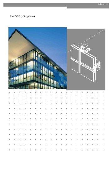 FW 50+ SG options - Aluminium Fasader AS