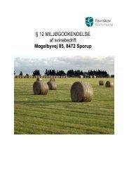 12 tilladelse vedr. Møgelbyvej 85, 8472 Sporup - Favrskov Kommune