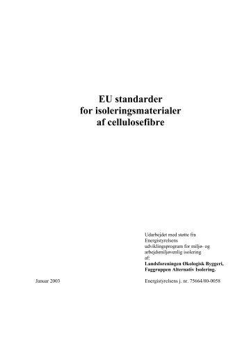 EU standarder for isoleringsmaterialer af cellulosefibre - Alternativ ...