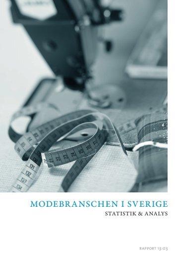 Modebranschen i Sverige, Statistik och Analys. - Tillväxtverket
