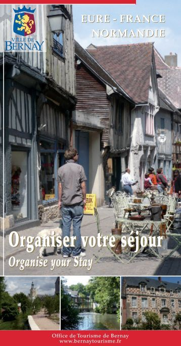 Organiser votre séjour - Bernay