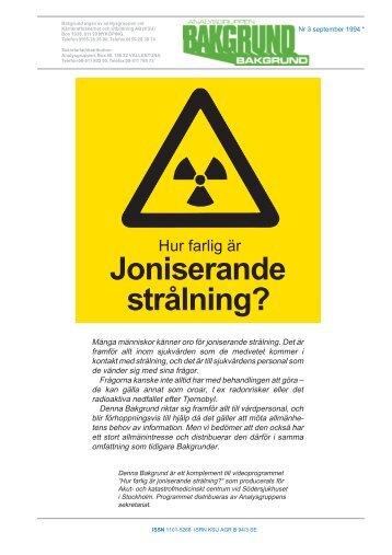 Hur farlig är joniserande strålning? - Analysgruppen