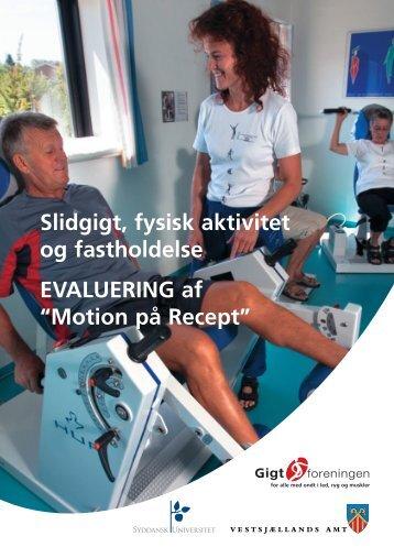 Slidgigt, fysisk aktivitet og fastholdelse ... - Gigtforeningen