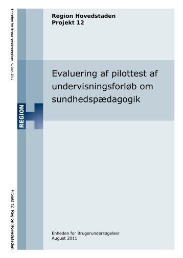 Evaluering af pilottest af undervisningsforløb om sundhedspædagogik