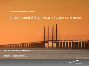 Öresund bridge – environmental archive as a future reference