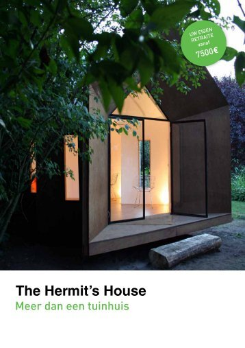 The Hermit's House - The Hermit Houses