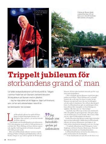 Trippelt jubileum för storbandens grand ol' man - katrin kasström