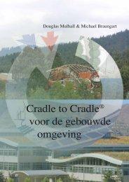 Cradle to Cradle® voor de gebouwde omgeving - Rotterdam School ...