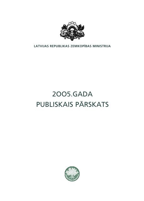 Zemkopības ministrijas 2005. gada publiskais pārskats